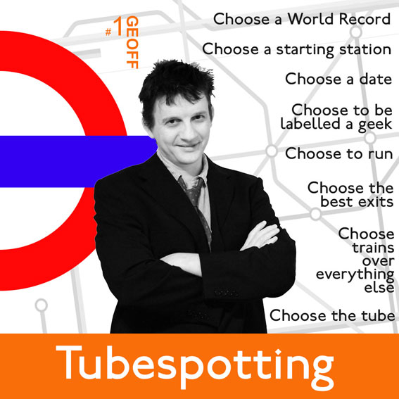 Tubespotting by Geoff Marshall 10th Dec 9.30pm £10