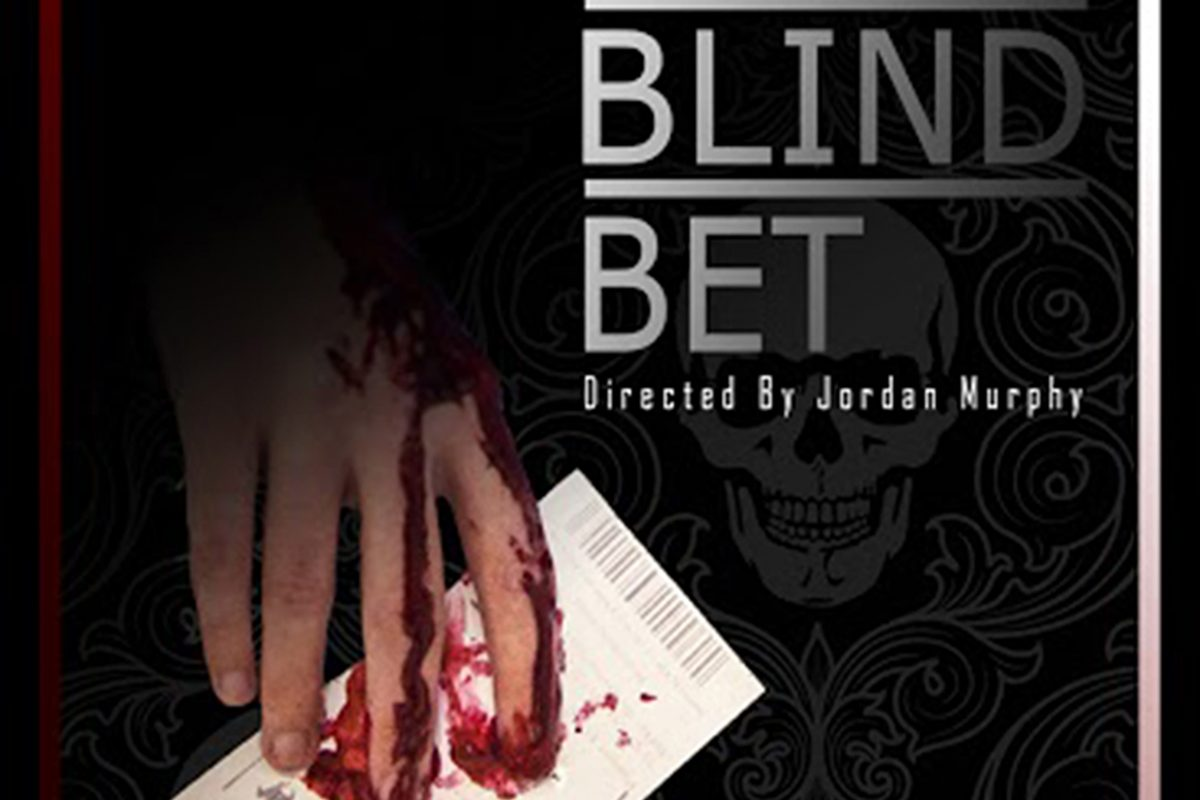 The Blind Bet 3rd – 7th Feb 9.30pm £8/6