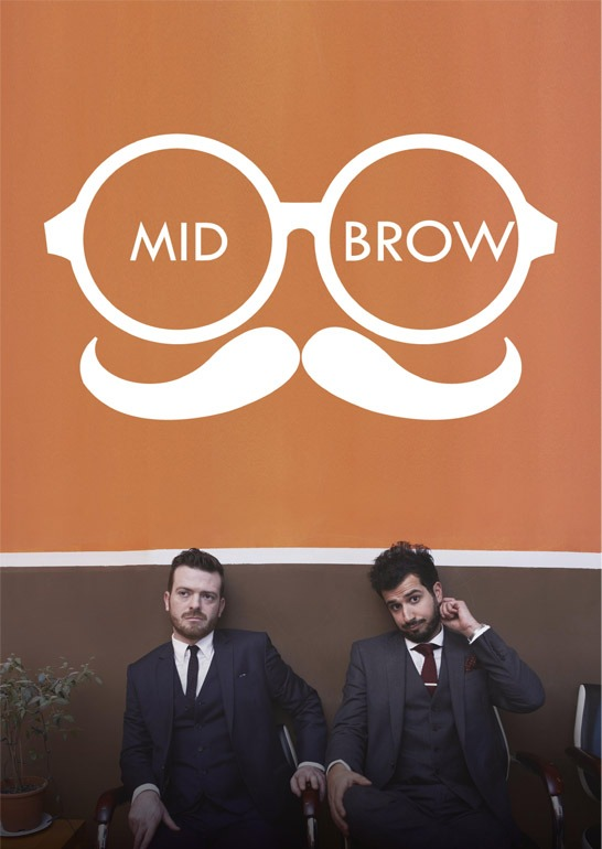 Mid-Brow (Edinburgh Preview)