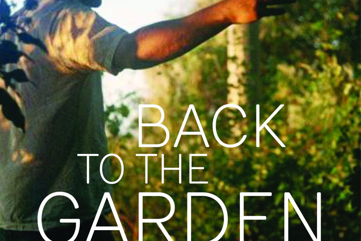Back to the Garden: 25th Jan 7pm £10