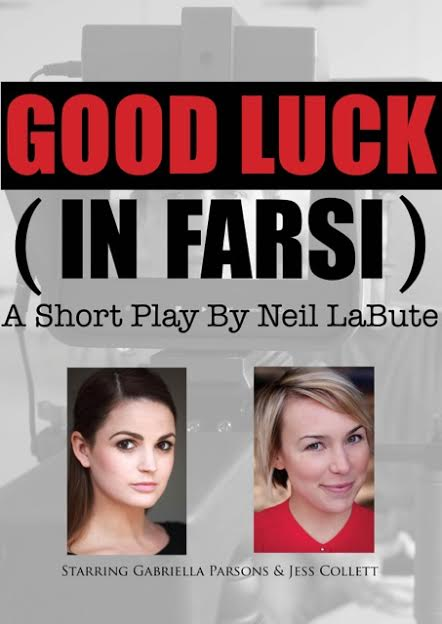 Good Luck (in Farsi) by Neil LaBute