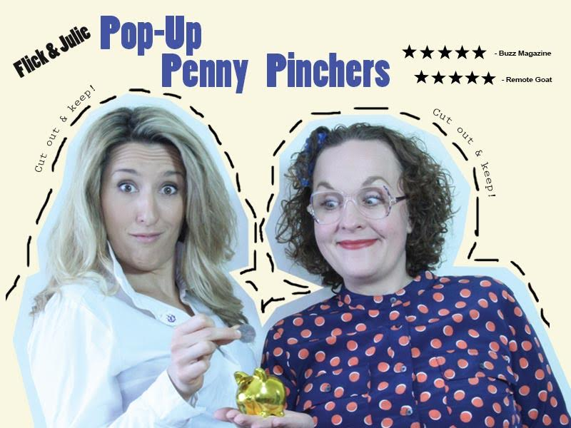 Flick & Julie: Pop Up Penny Pinchers