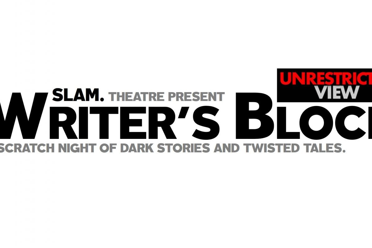 SLAM Theatre presents: WRITER'S BLOCK