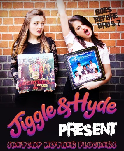 Jiggle & Hyde PRESENT: Sketchy Mother Pluckers   &   Weisbowm: The Struggle Is Real
