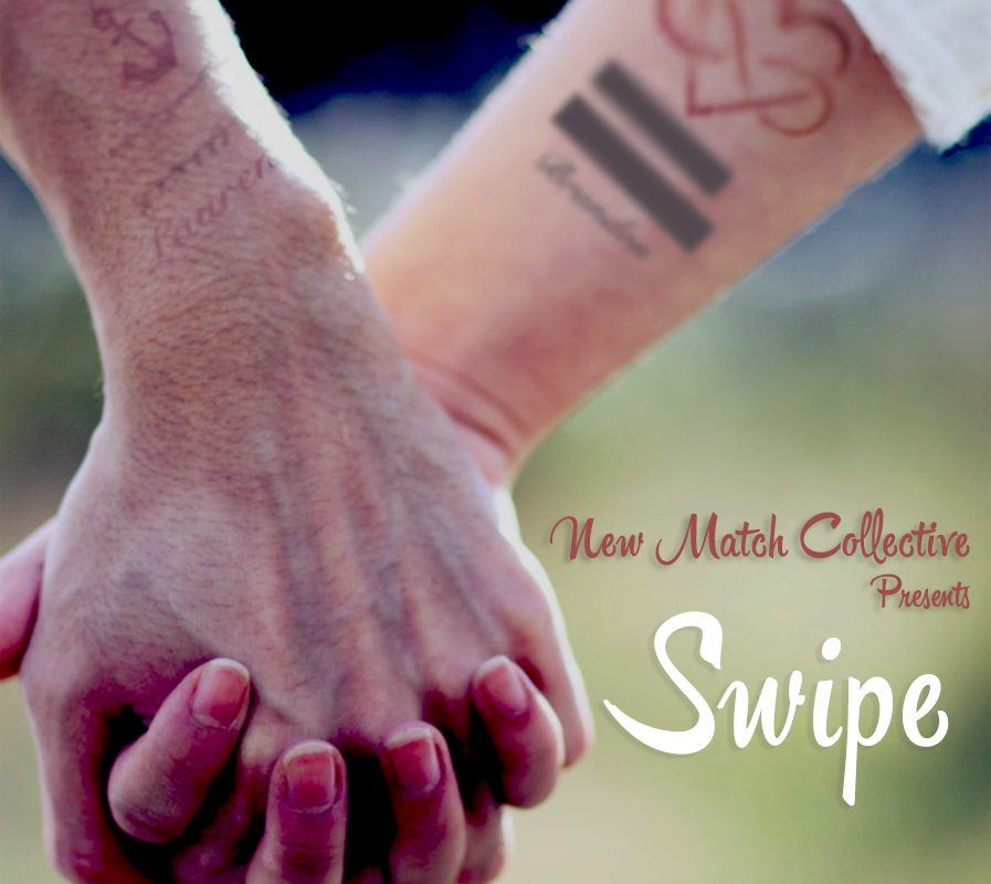 Swipe by New Match Collective – part of the Camden Fringe
