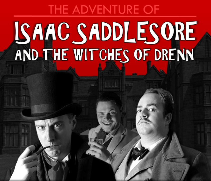 The Adventure of Isaac Saddlesore and the Witches of Drenn