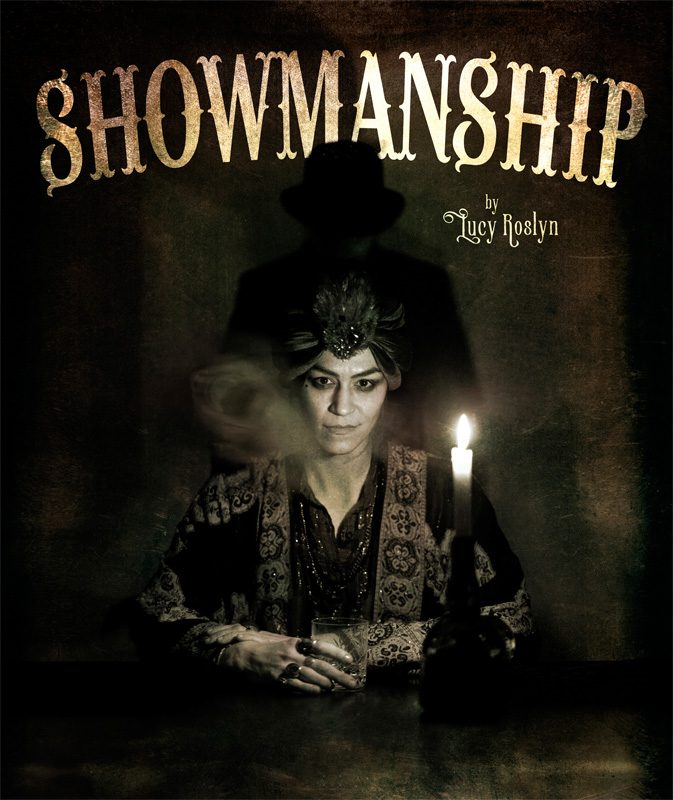 Showmanship, by Lucy Roslyn