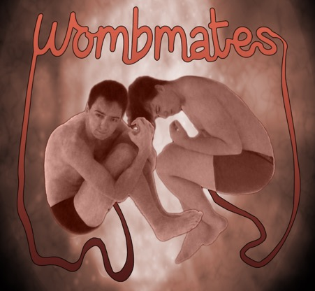 Full Pelt Theatre presents… Wombmates