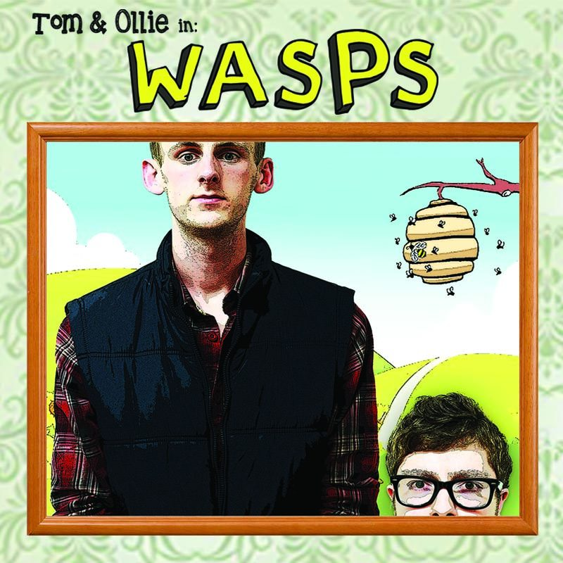 Tom & Ollie in: Wasps