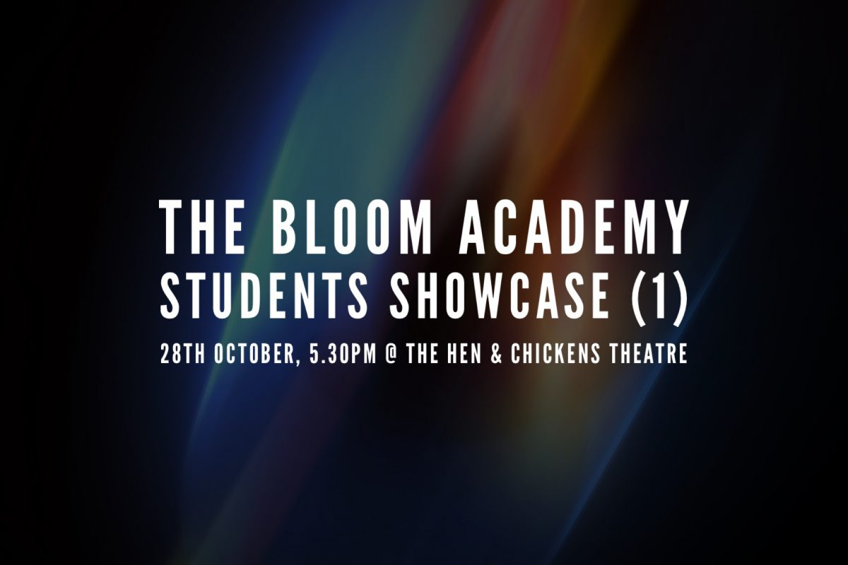 The Bloom Academy – Students Showcase 1 & 2