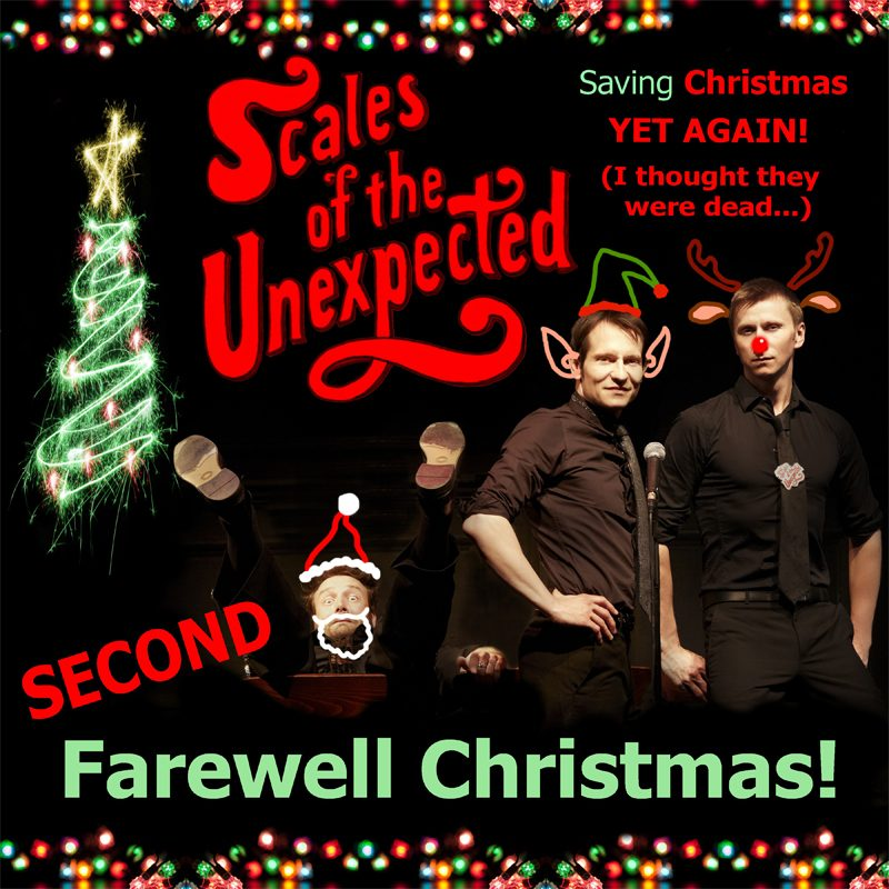 Scales of the Unexpected's Second Farewell Christmas