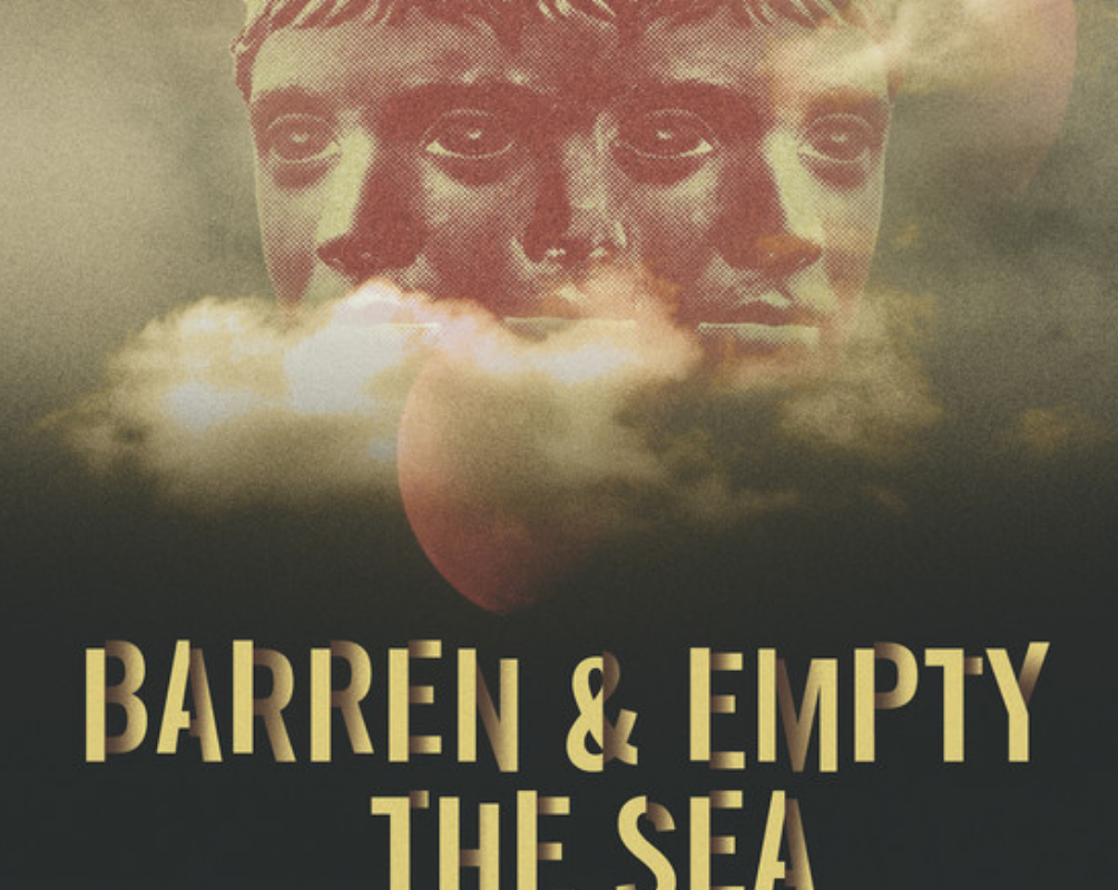 Unrestricted View Film Festival – Barren and Empty the Sea