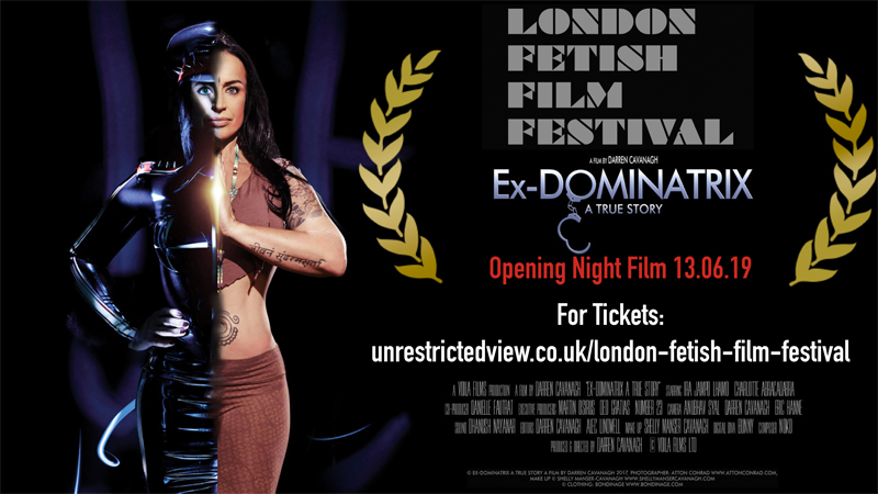 London Fetish Film Festival: Ex-Dominatrix: A true Story