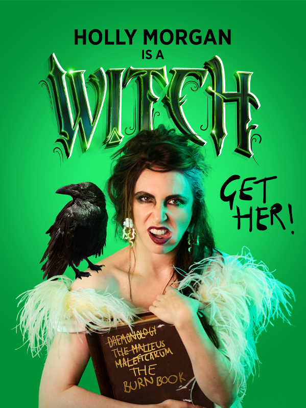 Holly Morgan is a Witch. Get Her!