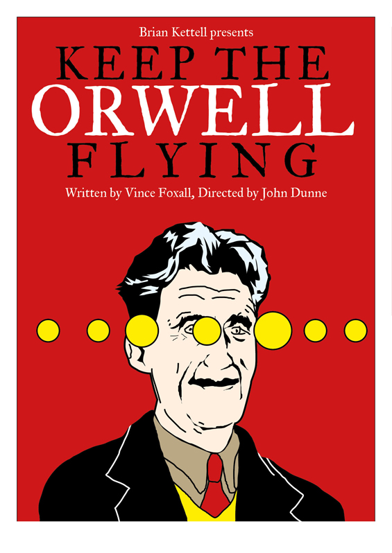 KEEP THE ORWELL FLYING