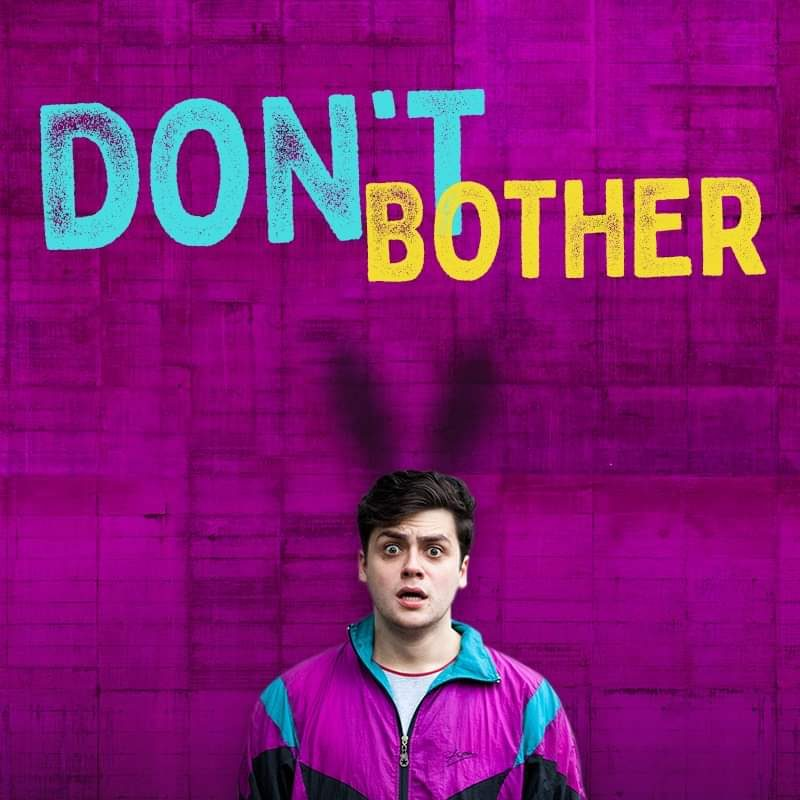 Bróccán Tyzack-Carlin: Don't Bother