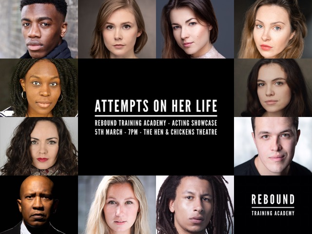 Attempts on Her Life – Acting Showcase
